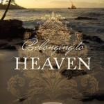 Belonging to Heaven by Gale Sears Book Review