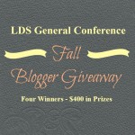 LDS General Conference Fall Blogger Giveaway – Over $400 in Prizes