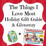 The Things I Love Most Holiday Gift Guide for Families+ Giveaway