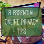 8 Essential Online Privacy Tips by Amber Brubaker