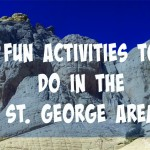 15 Fun Activities To Do In The St. George Area