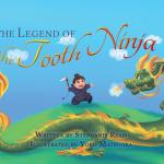 The Legend Of the Tooth Ninja by Stephanie Ream on Kickstarter