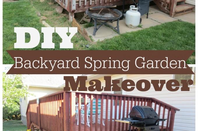 DIY Backyard Spring Garden Makeover