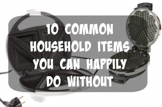 Common Household Items You Can Happily Do Without2