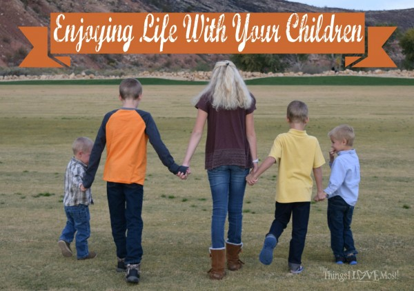 "Enjoy Life With Your Children - ""The Last Time"" Printable"