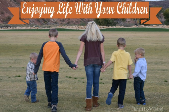 "Enjoy Life With Your Children – ""The Last Time"" Printable"