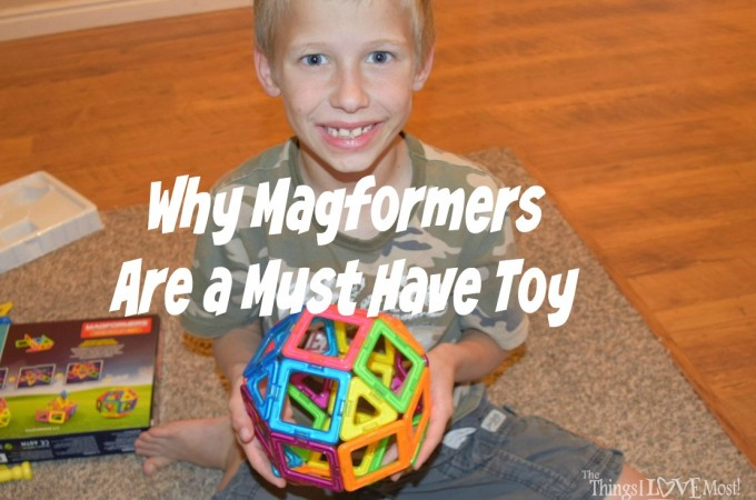 Why Magformers Are a Must Have Toy