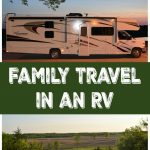 Family Travel in an RV – Why We Love It