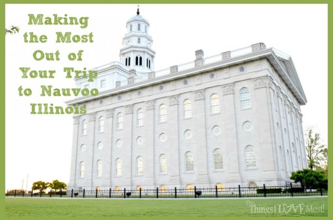 Making the Most Out of Your Trip to Nauvoo Illinois