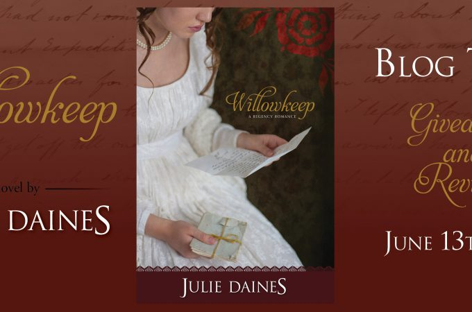 Willowkeep by Julie Daines {Book Tour}