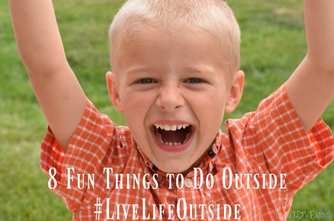 8 Fun Things to Do Outside – Live Life Outside
