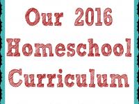 Our 2016 Homeschool Curriculum Choices