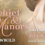 """""""Mischief and Manors"""" blog tour"""