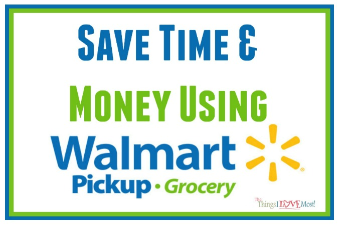 Save Time & Money Using Walmart Grocery