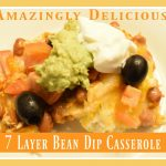 7 Layer Bean Dip Casserole
