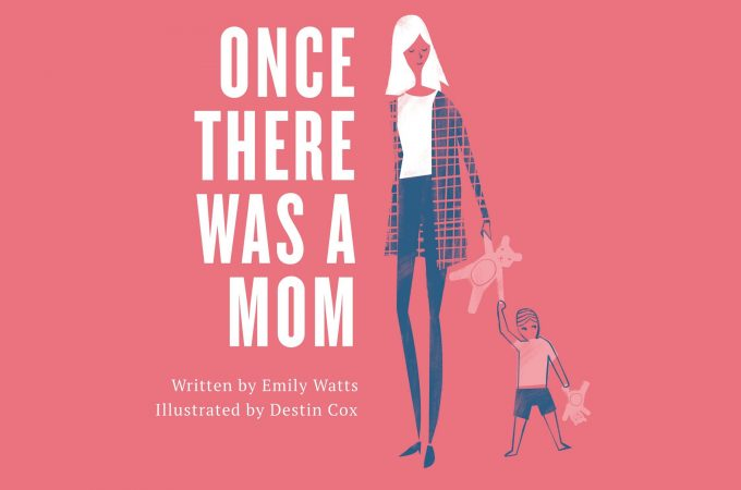 Once There Was a Mom – The Perfect Mother's Day Gift