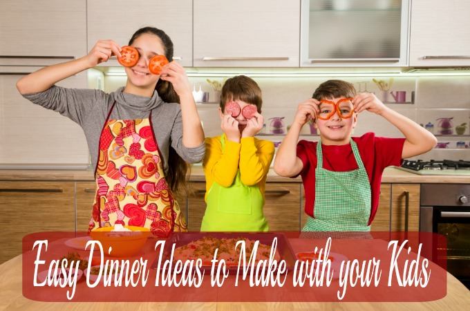 Easy dinner ideas to make with your kids guest post for Easy things to make for dinner for two
