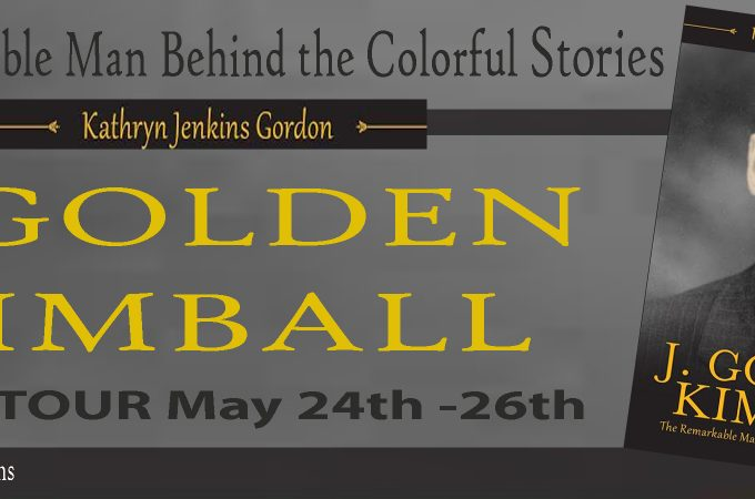 J. Golden Kimball – The Remarkable Man Behind the Colorful Stories
