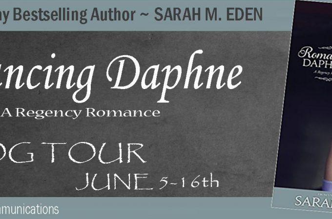Romancing Daphne by Sarah M. Eden {Book Review}