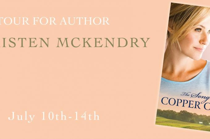 The Song of Copper Creek by Kristen McKendry {Book Review}