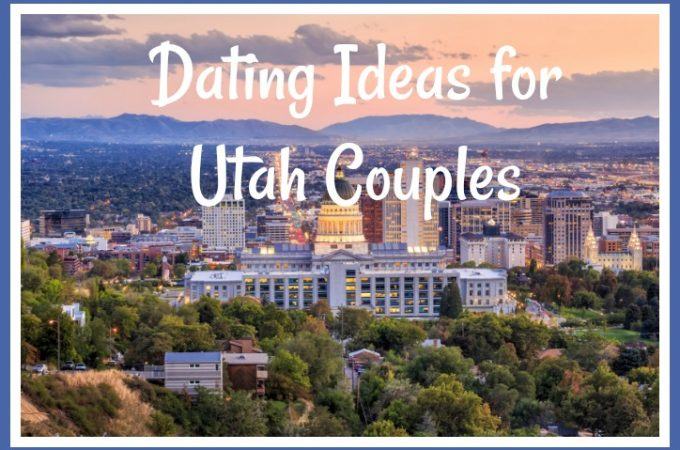Dating Ideas for Utah Couples {Guest Post}