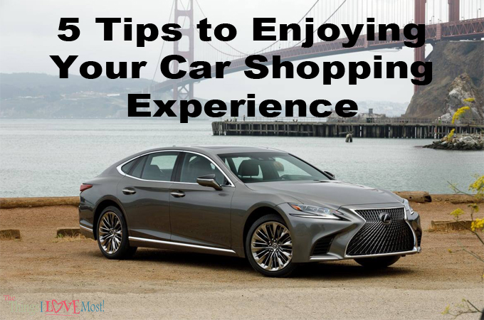 5 Tips to Enjoying Your Car Shopping Experience