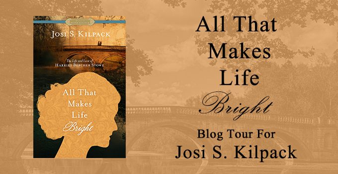 All That Makes Life Bright: The Life and Love of Harriet Beecher Stowe {Book Review}