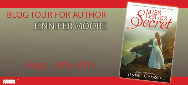 Miss Leslie's Secret by Jennifer Moore + Giveaway
