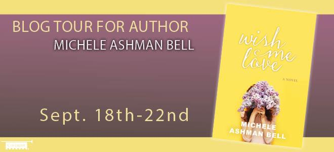 Wish Me Love by Michele Ashman Bell {Book Review)